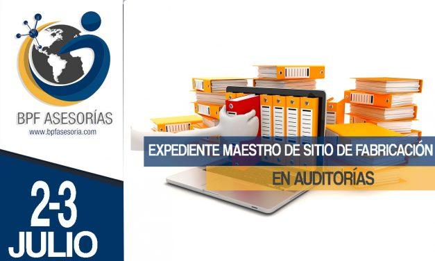 EMSF: Expediente Maestro de Sitio de Fabricación| En Auditorías