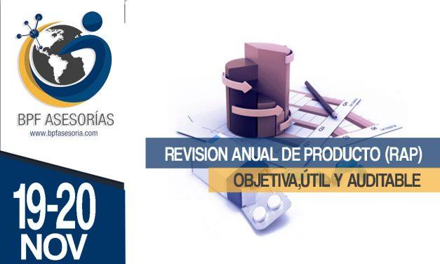 REVISION ANUAL DE PRODUCTO (RAP) OBJETIVA, ÚTIL Y AUDITABLE.